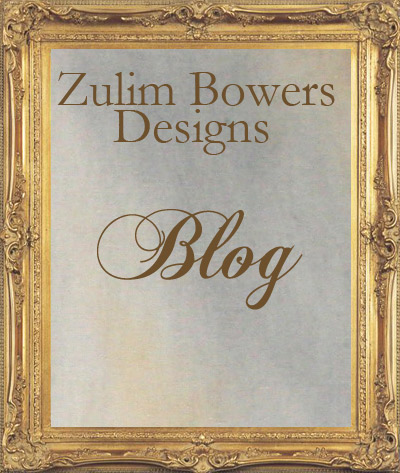 Zulim Bowers Designs Blog